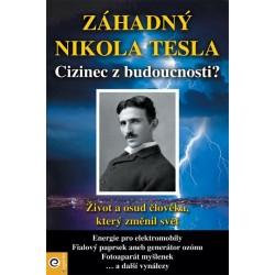 Záhadný Nikola Tesla - Cizinec z budoucnosti?