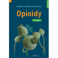 Opioidy - 2. přepracované a doplněné vydání