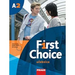First Choice A2 - učebnice + CD
