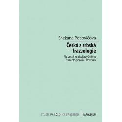 Česká a srbská frazeologie - Na cestě ke dvojjazyčnému frazeologickému slovníku