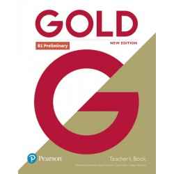 Gold B1 Preliminary New Edition Teacher´s Book with Portal access and Teacher´s Resource Disc Pack