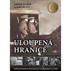 Uloupená hranice: Nefilmoví hrdinové Krušných hor v dramatickém roce 1938