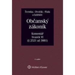 Občanský zákoník (zák. č. 89/2012 Sb.). Komentář. Svazek VI (závazkové právo – druhá část)