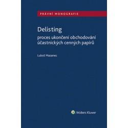 Delisting - Proces ukončení obchodování účastnických cenných papírů