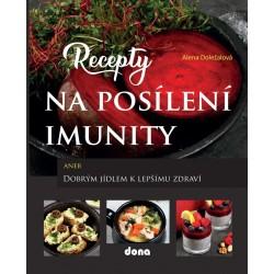 Recepty na posílení imunity aneb Dobrým jídlem k lepšímu zdraví