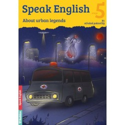 Speak English 5 - About urban legends B1, středně pokročilý