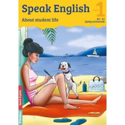 Speak English 1 - About students life A0-A1, úplný začátečník