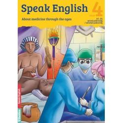 Speak English 4 - About Medicine through the ages A2 - B1, mírně pokročilý / středně pokročilý