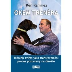 Okem trenéra - Trénink zvířat jako transformační proces postavený na důvěře