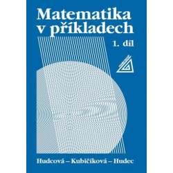 Matematika v příkladech, 1. díl