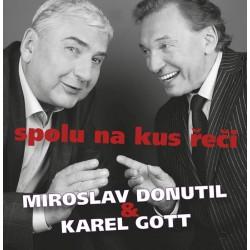 Miroslav Donutil a Karel Gott: Spolu na kus řeči CD