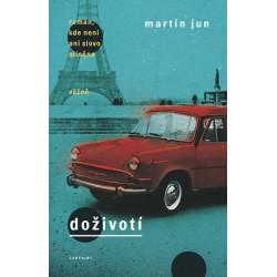 Doživotí - román, kde není ani slovo míněno vážně