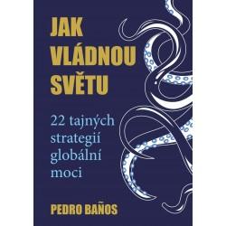 Jak vládnou světu - 22 strategií globální moci