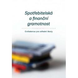 Spotřebitelská a finanční gramotnost - Cvičebnice pro střední školy