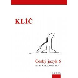 Klíč Český jazyk 6/III. díl, Pracovní sešit