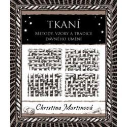 Tkaní - Metody, vzory a tradice dávného umění