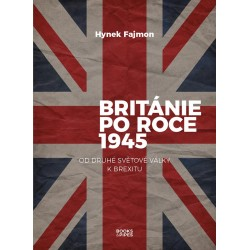 Británie po roce 1945 - Od druhé světové války k brexitu