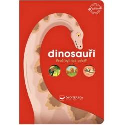 Dinosauři - Proč byli tak velcí?