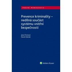 Prevence kriminality - nedílná součást systému vnitřní bezpečnosti