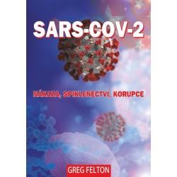 SARS-CoV-2: Nákaza, Spiklenectví, Korupce