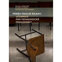 Příběh školní šikany - Učebnice pro pedagogické pracovníky
