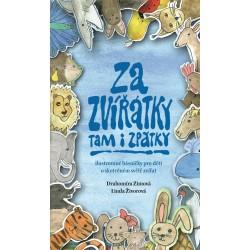 Za zvířátky tam i zpátky - Ilustrované básničky pro děti o skutečném světě zvířat