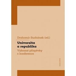 Univerzita a republika - Vybrané příspěvky z konference