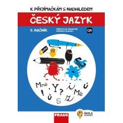 Český jazyk 9. ročník - K přijímačkám s nadhledem 2v1 Hybridní publikace