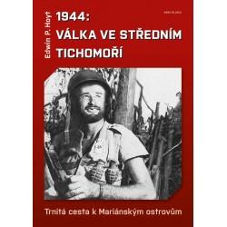 1944 : Válka v středním Tichomoří