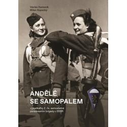 Andělé se samopalem - Výsadkářky 2. čs. samostatné paradesantní brigády v SSSR