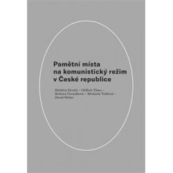 Pamětní místa na komunistický režim v České republice