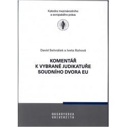 Komentář k vybrané judikatuře Soudního dvora Evropské unie