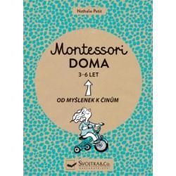 Montessori doma 3-6 let - Od myšlenek k činům
