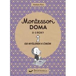 Montessori doma 0-3 roky - Od myšlenek k činům