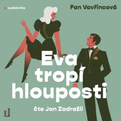 Eva tropí hlouposti - CDmp3 (Čte Jan Zadražil)