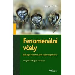 Fenomenální včely - Biologie včelstva jako superorganizmu