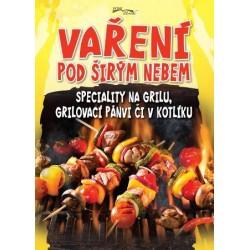 Vaření pod širým nebem - Speciality na grilu, grilovací pánvi či v kotlíku