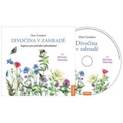 Divočina v zahradě - Inspirace pro přírodní zahradničení - CDm3 (Čte Miroslav Táborský)