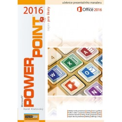 POWERPOINT 2016 nejen pro školy