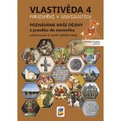 Vlastivěda 4 - Poznáváme naše dějiny - Z pravěku do novověku (učebnice)
