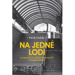 Na jedné lodi - Globalizace a bezdomovectví v českém městě