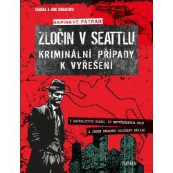Zločin v Seattlu – kriminální případy k vyřešení