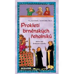 Prokletí brněnských řeholníků / 3. vydání