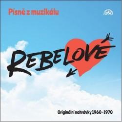 Písně z muzikálu Rebelové - CD