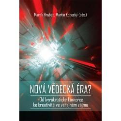 Nová vědecká éra? - Od byrokratické komerce ke kreativitě ve veřejném zájmu