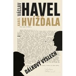 Dálkový výslech: rozhovor s Karlem Hvížďalou/Václav Havel