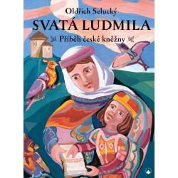 Svatá Ludmila - Příběh české kněžny