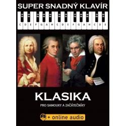 Super Snadný Klavír - Klasika pro samouky a začátečníky (+online audio)