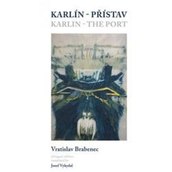 Karlín – přístav/Karlin – the Port