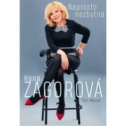 Naprosto nezbytná Hana Zagorová